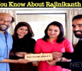 Do You Know About Rajinikanth Villa? Where Is It? Here You Go…. Tamil News