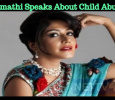 Mamathi Speaks About Child Abuse!