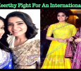 Samantha And Keerthy Fight For An International Award!