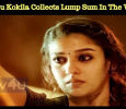 Kolamaavu Kokila Collects Lump Sum Even In The ..