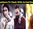 Nayanthara's Imaikkaa Nodigal To Clash With Arvind Swamy's Naragasooran! Tamil News