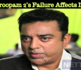 Vishwaroopam 2's Failure Affects Indian 2!