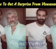 Ajith Fans To Get A Surprise From Viswasam Team! Tamil News