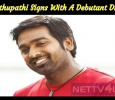 Vijay Sethupathi Signs Yet Another Film With A Debutant Director!