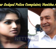 Vijayakumar Lodged Police Complaint; Vanitha Absconded!