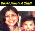 Sakshi Adopts A Child!
