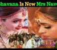 Bhavana Ties The Knot With Naveen!