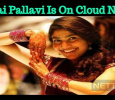 Why Is Sai Pallavi On Cloud Nine? Tamil News