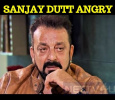 Sanjay Dutt Angry On This Person! Why?