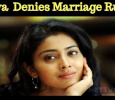 Shriya Saran Denies Her Marriage Rumors! Tamil News