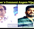 Producer's Comment Angers Vijay Fans! Tamil News