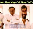 Dhanush Gives Mega Call Sheet To Kalaipuli S Thanu! Tamil News