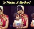 Is Trisha, A Mother? Tamil News