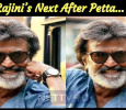 Latest Information About Rajini's Next After Petta!