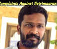 Complaint Against Vetrimaaran!