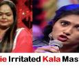 Julie Irritated Kala Master!