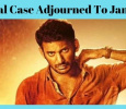 Vishal Case Adjourned To January! Tamil News
