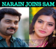 Narain Joins Samantha!