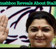 Khushboo Reveals About DMK Working President Stalin! Tamil News
