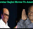 Superstar Rajini Moves To America?