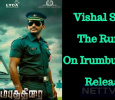 Vishal Slams The Rumors On Irumbu Thirai Release! Tamil News