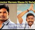 Director Naveen Slams RJ Balaji For His Twitter Post Relating To Thoothukudi Violence! Tamil News