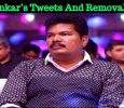 Shankar's Tweets And Removals… Tamil News