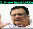EVKS Elangovan Attacks Rajini And Kamal? Tamil News