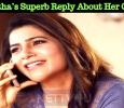 Samantha's Superb Reply About Her Co-stars! Tamil News