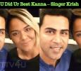 U Did Ur Best Kanna – Singer Krish Tamil News