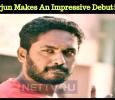 Sarjun Makes An Impressive Debut! Tamil News