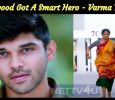 Kollywood Got A Smart Hero - Varma Teaser Proves Tamil News