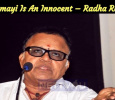 Chinmayi Is An Innocent; Someone Is Operating Her – Radha Ravi