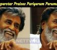 Superstar Praises Pariyerum Perumal! Tamil News