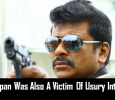 Parthiepan Was Also A Victim Of Usury Interest?