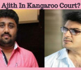 Ajith In Kangaroo Court? Tamil News