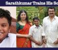 Sarathkumar Trains His Son!