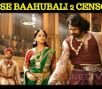 Baahubali 2 Censored For Its Release In China!