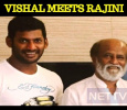 Vishal Meets Superstar Rajini!