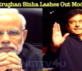 Shatrughan Sinha Lashes Out Modi!
