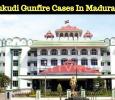 Thoothukudi Gunfire Cases To Be Heard In Madura..