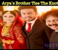 Arya's Brother Ties The Knot With His Girlfriend!