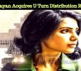 Dhananjayan Acquires U Turn Distribution Rights!