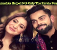 Virat Kohli And Anushka Helped Not Only The Kerala People But... Tamil News