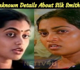 Unknown Details About Silk Smitha! Tamil News