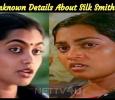 Unknown Details About Silk Smitha!