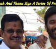 Dhanush And Thanu Sign A Series Of Projects! Tamil News