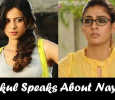 Rakul Preet Singh Speaks About Nayantara!