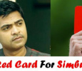 Red Card For Simbu? Will Simbu Be Thrown Out From Mani Ratnam's Multistarrer? Tamil News