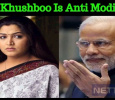 Khushboo's Anti Modi Comments Fires The Internet! Tamil News